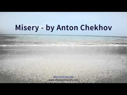 Misery   by Anton Chekhov