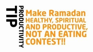 Ramadan – NOT An Eating Contest!? Ramadan Reminder 2013 ? The Daily Reminder