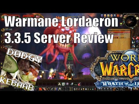 Warmane Lordaeron 3.3.5 World of Warcraft Private Server Review