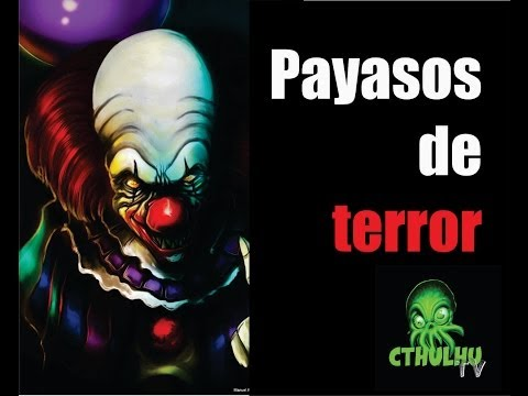 Payasos de terror TOP 5