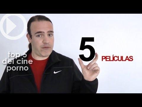Top 5 del Cine Porno