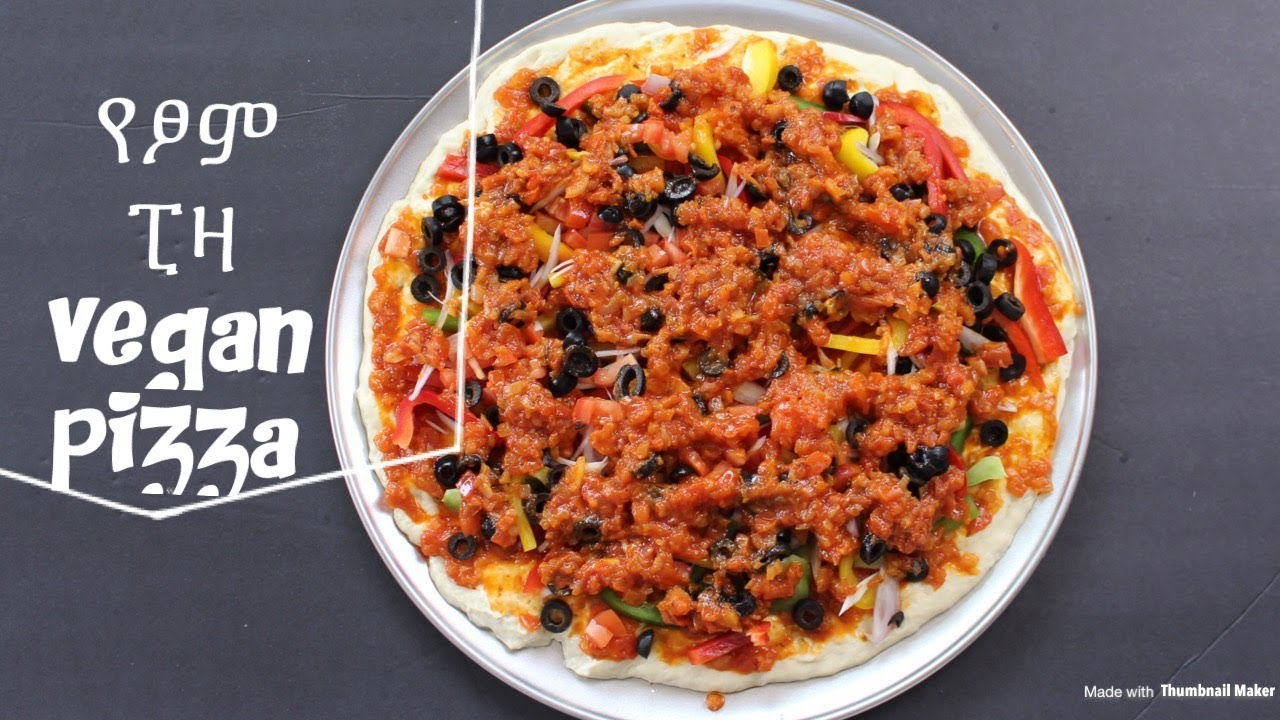 Vegan Pizza Recipe - የፆም ፒዛ አሰራር