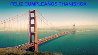 Thanishca   Landmarks & Lugares Famosos - Happy Birthday