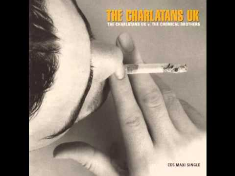 The Charlatans UK - Toothache (Chemical Brothers Remix)