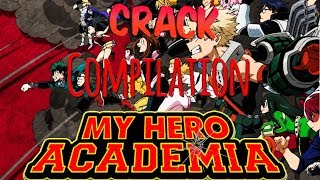 MHA Crack | My Hero Academia Meme Compilation