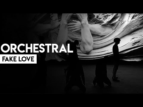 BTS (방탄소년단) 'FAKE LOVE' Orchestral Cover