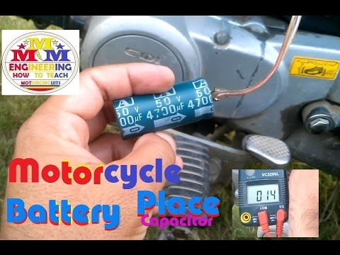 Motorcycle Battery Solve all Problems with Place On Capacitor