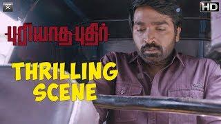 Puriyaatha Puthir - Thrilling Scene | Vijay Sethupathi, Gayathrie | Ranjit Jeyakodi | Sam C.S