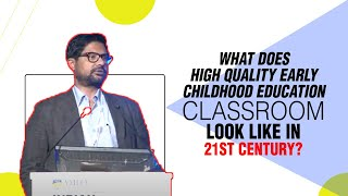 What does High Quality Early Childhood
