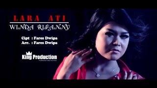 download lagu Lara Ati -  Winda Rifanny    gratis