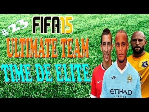 FIFA 15 - ULTIMATE TEAM #23 - TIME DE ELITE DA LIGA BARCLAYS! DÍ MARIA, KOMPANY E MAIS!