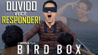 23 PERGUNTAS SEM RESPOSTAS DE BIRD BOX - NETFLIX