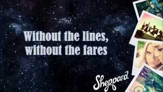 Something's Missing - Sheppard (Lyric Video)