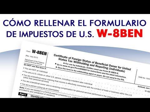 Cómo rellenar el formulario W-8BEN de forma correcta