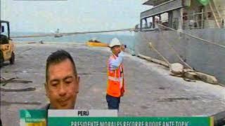 Evo Morales llega al Puerto de ENAPU ILO