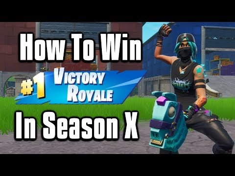 How To Win In Season 10! - Fortnite Battle Royale Tips & Tricks