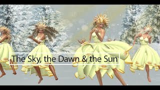 Sky, Dawn & Sun -- SLDC—Holiday Dreams