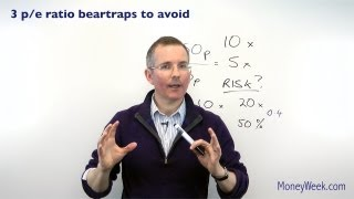 Three p/e ratio bear-traps to avoid - MoneyWeek Investment Tutorials