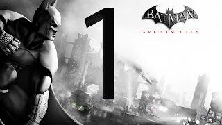 Batman Arkham City Walkthrough Part 1 [1080p HD] - No Commentary