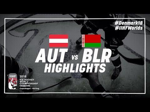 Game Highlights: Austria vs Belarus May 12 2018 | #IIHFWorlds 2018