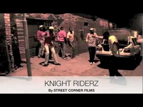 Knight Riderz Gangland South Africa 2013 Doentary By Street Corner ...