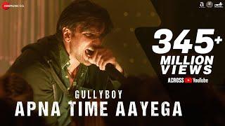 Apna Time Aayega Gully Boy Ranveer Singh Alia Bhatt Divine Dub Sharma Zoya Akhtar