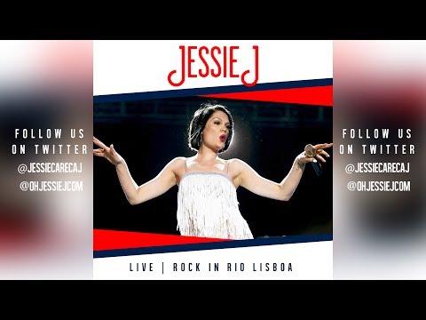 Jessie J - Sexy Lady | Live @ Rock In Rio Lisboa | AUDIO