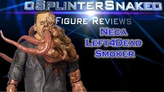 Figure Review - Neca - Left4Dead - Smoker
