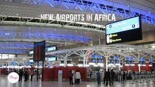 List of New International Airports in Africa S01 E01 | TheFisayo