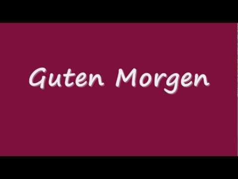 how to pronounce guten morgen correctly youtube. Black Bedroom Furniture Sets. Home Design Ideas