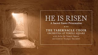 "2019 Live Easter Concert with The Tabernacle Choir: ""He Is Risen"""