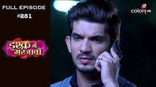 Ishq Mein Marjawan - 15th October 2018 - इश्क़ में मरजावाँ - Full Episode