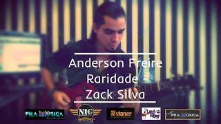 Anderson Freire | Raridade | Zack Silva HD