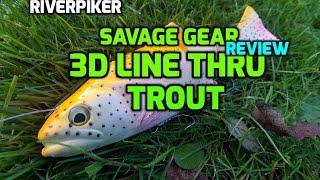 Savage Gear 3D line thru trout first look - (video 61)