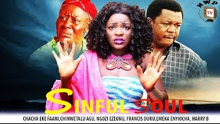 Sinful Soul Nigerian Movie [Part 1] - Family Drama