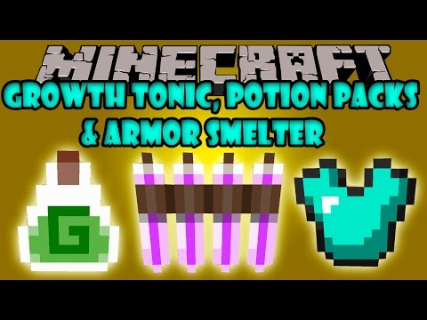 GROWTH TONIC. POTION PACKS & ARMOR SMELTER - Minecraft mod 1.7.2 y 1.7.10 Review ESPAÑOL