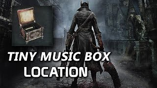Bloodborne - How to Get Tiny Music Box (Caixinha de Música)