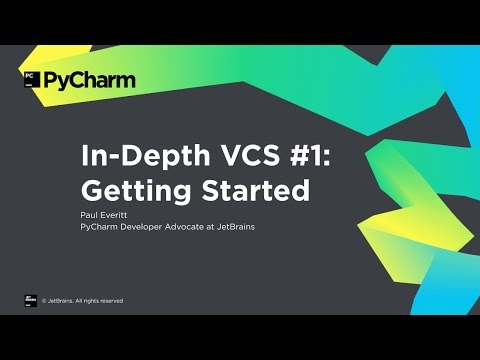 PyCharm In-Depth VCS #1: Getting Started
