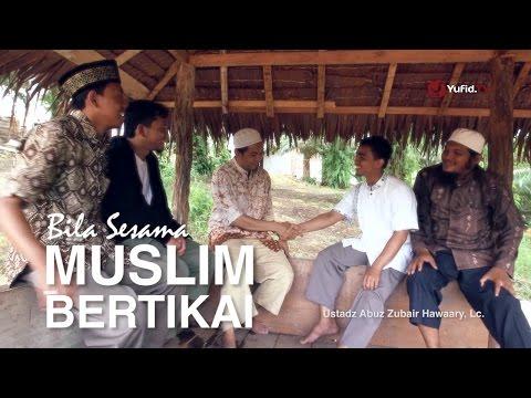 Ngobrol Santai: Jika Sesama Muslim Bertikai - Ustadz Abuz Zubair Hawaary, Lc.