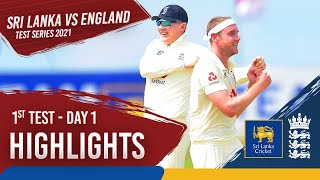 Day 1 Highlights | Sri Lanka v England 1st Test 2021