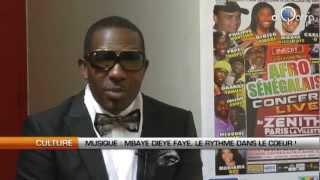 Mbaye Dièye FAYE, le rythme dans le cœur !
