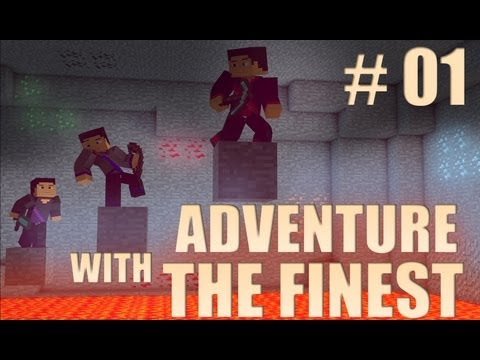 Minecraft: Adventure with the Finest - Ep. 1 - BACK TO THE GOOD OLD DAYS!