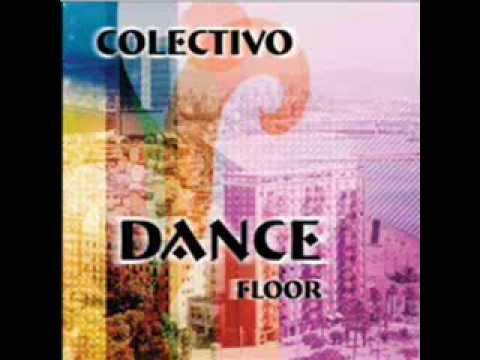 Colectivo DanceFloor & Dj Zaga noize inc Dj Diss trax ion remix...