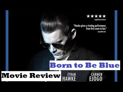 Born to Be Blue (2016) Movie Review