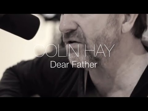Colin Hay - Dear Father