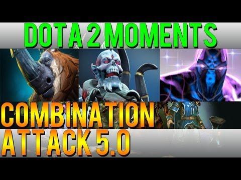 Dota 2 Moments - Combination Attack 5.0