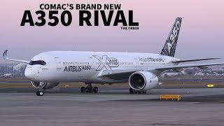 The A350 & 787 Rival | Comac CR929