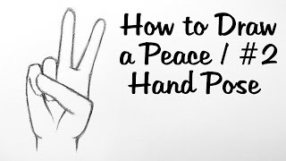 How to Draw a Peace/ #2 Hand Pose