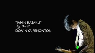 download lagu Wali - Jamin Rasaku gratis