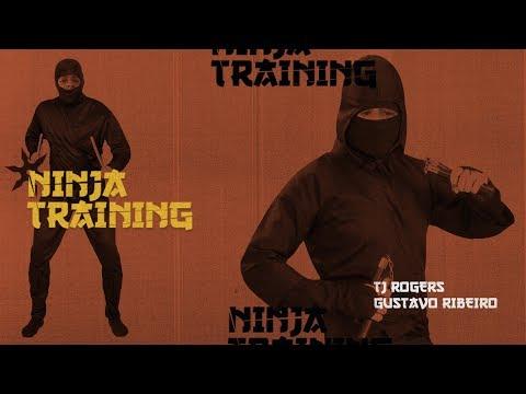 TJ Rogers & Gustavo Ribeiro - Ninja Training